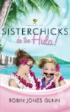 Sisterchicks Do The Hula! By Robin Jones Gunn