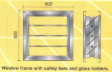 Window Frame with Safety Bars and Glass Holders 600 x 600