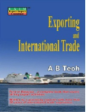 EXPORTING AND INTERNATIONAL TRADE
