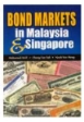 Bond Markets In Malaysia & Singapore